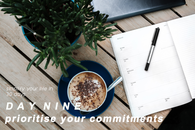 Day 9: Simplify your life - commitments