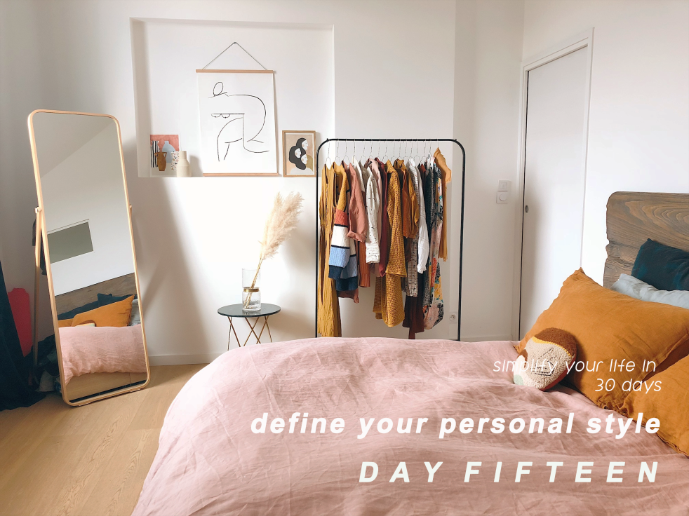 Day 15: Simplify your life - define personal style