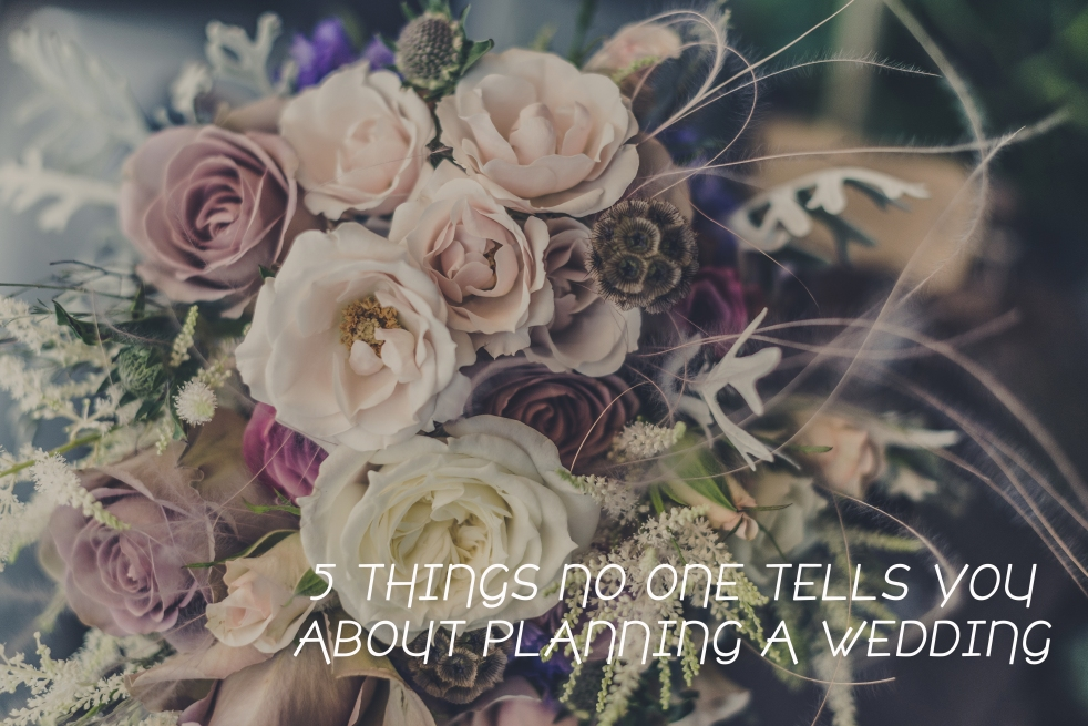 Planning a beautiful wedding - things no one tells you